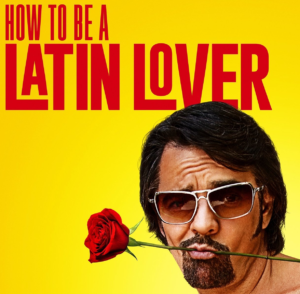HOW TO BE A LATIN LOVER - TRAILER